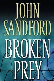 Broken Prey – tekijä: John Sandford
