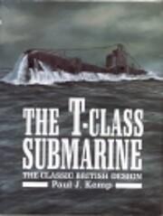 The T-Class Submarine: The Classic British…