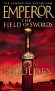 The Field of Swords (Emperor, Book 3) de…