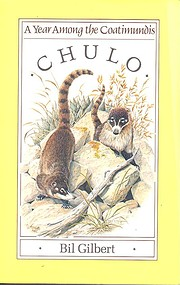 Chulo : a year among the coatimundis de Bil…