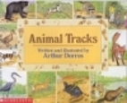 Animal Tracks by Arthur Dorros