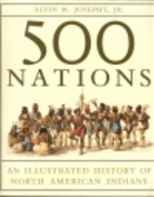 500 Nations: An Illustrated History of North…