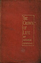 The Crown of Life by George Gissing