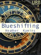 Blueshifting by Heather Kamins