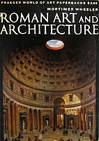 Roman Art and Architecture by Mortimer…