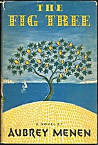 The Fig Tree by Aubrey Menen