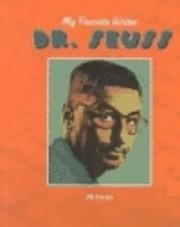 Dr Seuss (My Favorite Writer) de Jill Faran