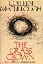 The Grass Crown – tekijä: Colleen…
