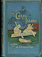 The Coral Island by R. M. Ballantyne