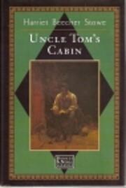 Uncle Tom's cabin por Harriet Beecher Stowe