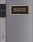 The Ministry of the Word by John F. Brug