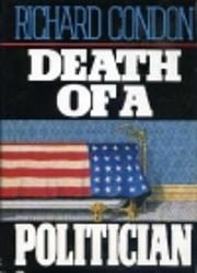 Death of a politician : a novel por Richard…