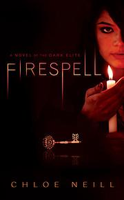 Firespell (Dark Elite, Book 1) de Chloe…