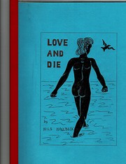 Love and Die – tekijä: Nils Hallbeck