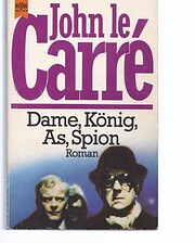 Dame, König, As, Spion. por John le Carré