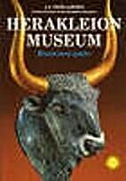 Herakleion Museum by J.A. Sakeilarakis