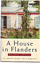 A House in Flanders by Michael Jenkins