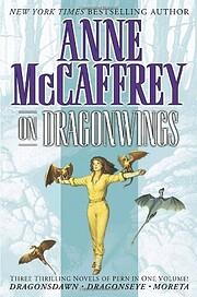 On Dragonwings (Dragonsdawn / Dragonseye /…