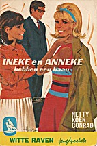 Ineke en Anneke hebben een baan by Netty…