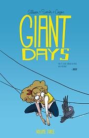 Giant Days Volume Three af John Allison