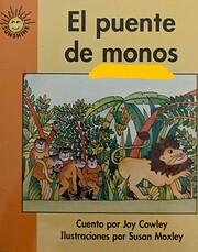 El Puente de Monos by Joy Cowley. The Wright…