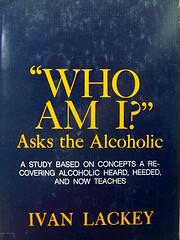 Who Am I? Asks the Alcoholic: A Study Based…
