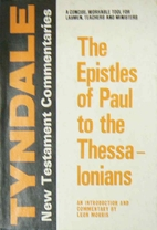 The Epistles of Paul to the Thessalonians:…