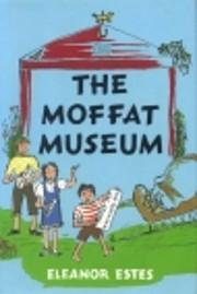 The Moffat Museum af Eleanor Estes