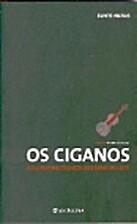 Os Ciganos by Claire Auzias