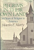 Pilgrims in Their Own Land: 500 Years of…