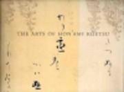 The ARTS Of HON'AMI KOETSU, JAPANESE…