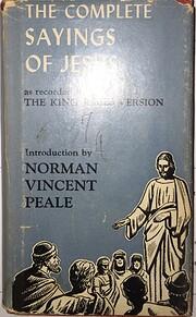 The Complete Sayings of Jesus av Norman…