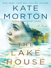 The Lake House: A Novel de Kate Morton