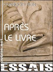 Après le livre af François Bon