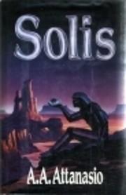 Solis – tekijä: A. A. Attanasio