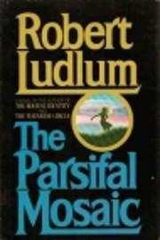 The Parsifal mosaic de Robert Ludlum
