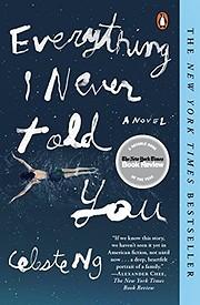 Everything I Never Told You: A Novel (Alex…