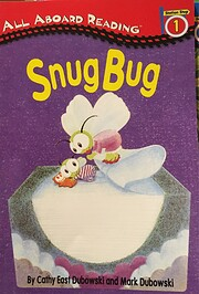 Snug Bug (All Aboard Reading) por Cathy East…