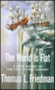 The world is flat : a brief history of the…