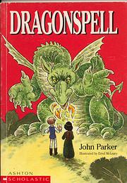 Dragonspell por John Parker