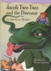 Jacob Two-Two and the Dinosaur by Mordecai…