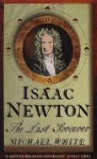 Isaac Newton: The Last Sorcerer by Michael…