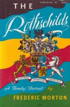 The Rothschilds: A Family Portrait by…