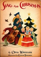 Sing for Christmas by Opal Wheeler