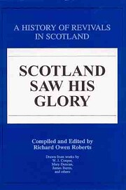 Scotland saw His glory: A history of…