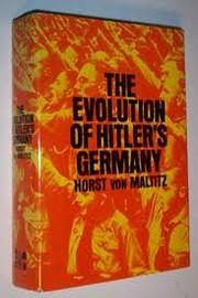 Evolution of Hitler's Germany de Horst…