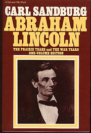 Abraham Lincoln: The Prairie Years and The…