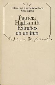 Extraños en un tren (7) by Patricia…