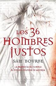 Los 36 hombres justos af Sam Bourne