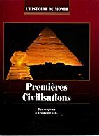 premieres civilisations : des origines a 970…